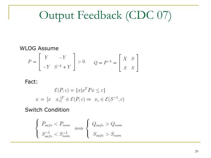 Output Feedback (CDC 07)