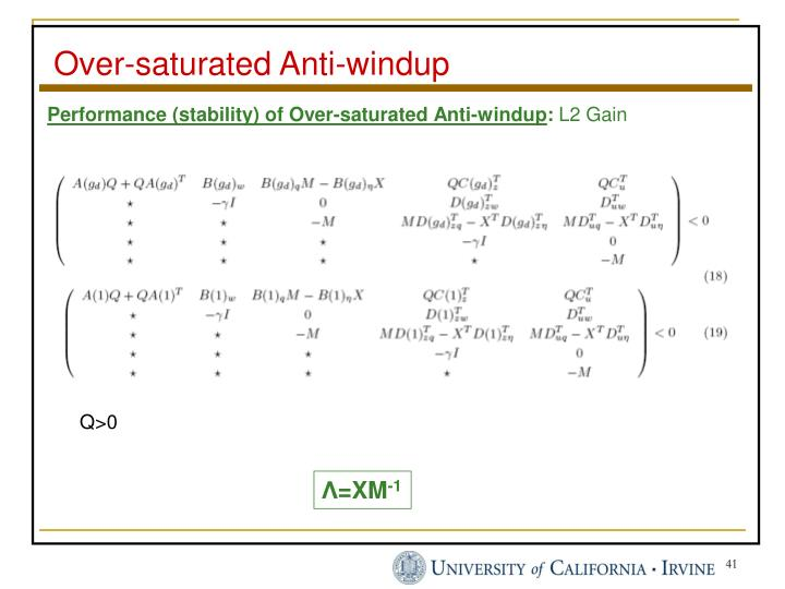 Over-saturated Anti-windup