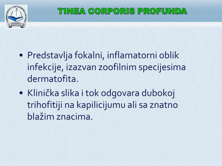 TINEA CORPORIS PROFUNDA