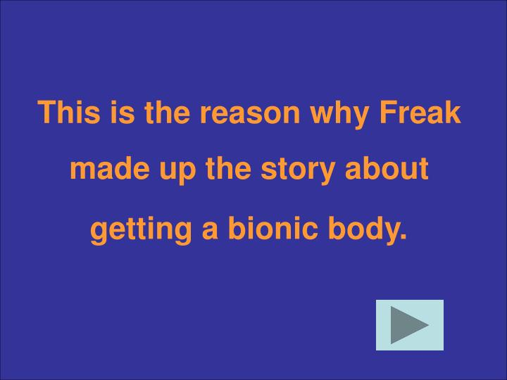 This is the reason why Freak