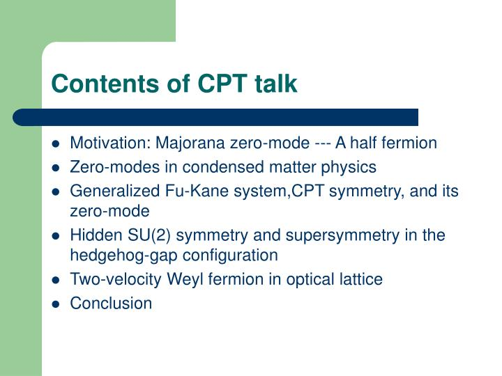 Contents of CPT talk