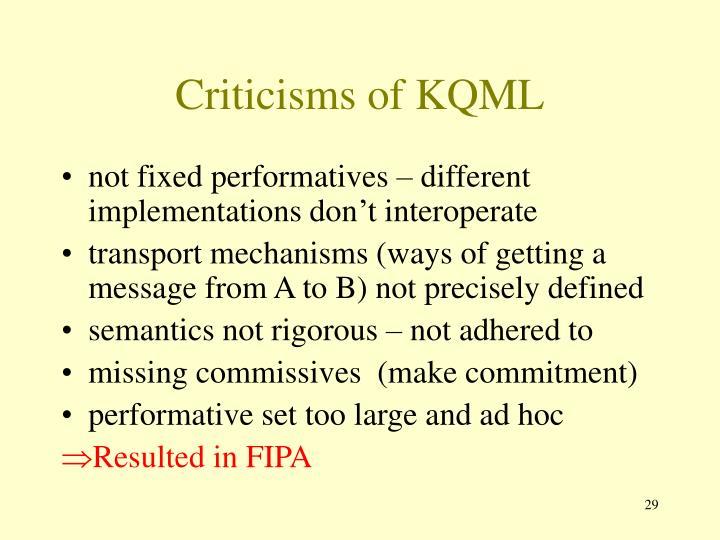 Criticisms of KQML