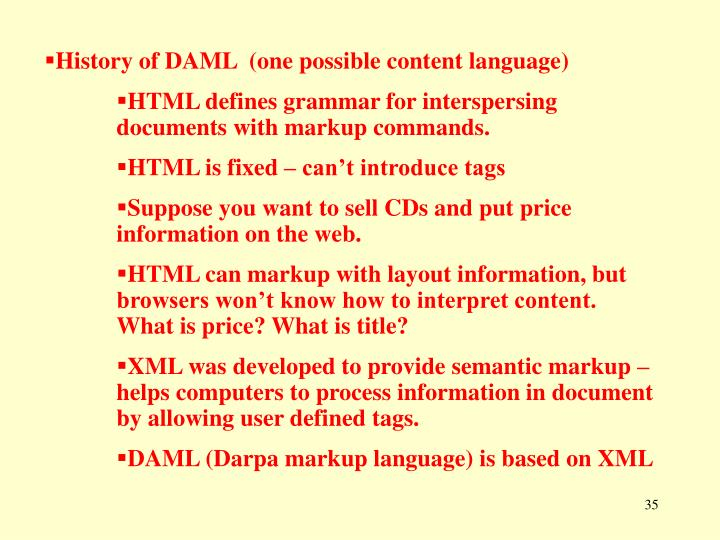 History of DAML  (one possible content language)