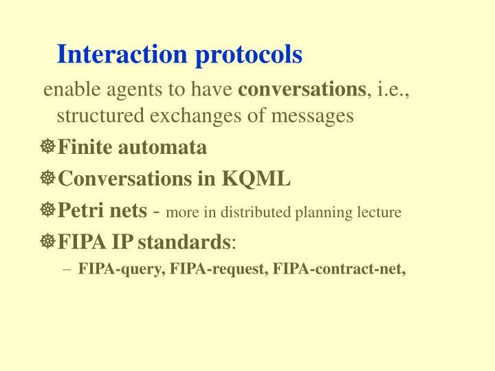 Interaction protocols