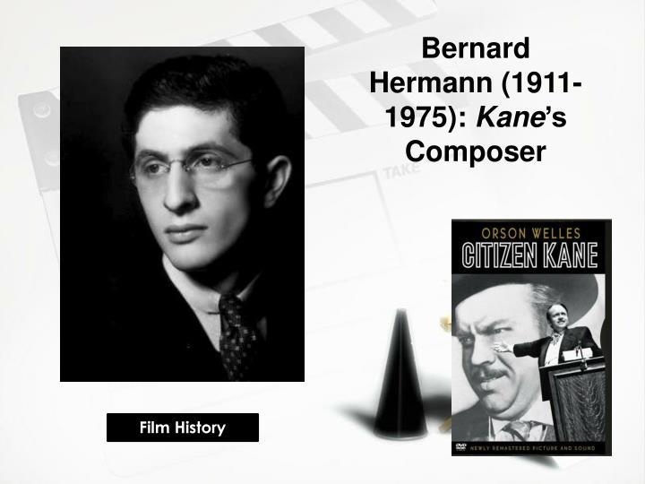 Bernard Hermann (1911-1975):