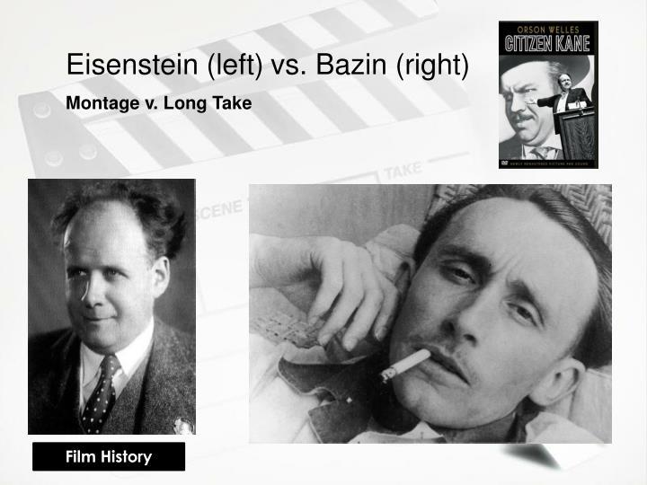 Eisenstein (left)