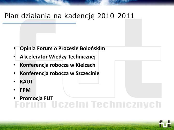Plan działania na kadencję 2010-2011