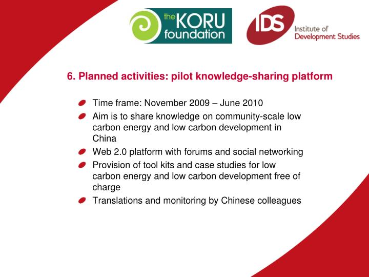 6. Planned activities: pilot knowledge-sharing platform