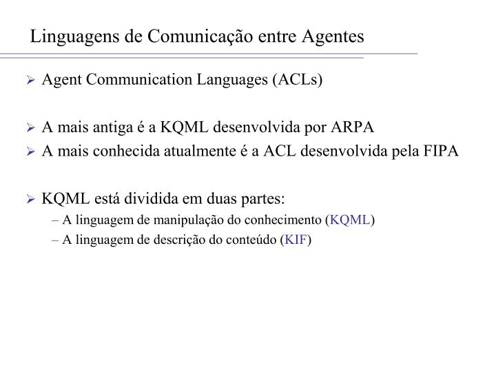 Linguagens de Comunicação entre Agentes
