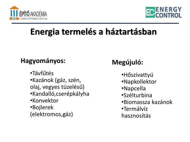 Energia termelés a háztartásban