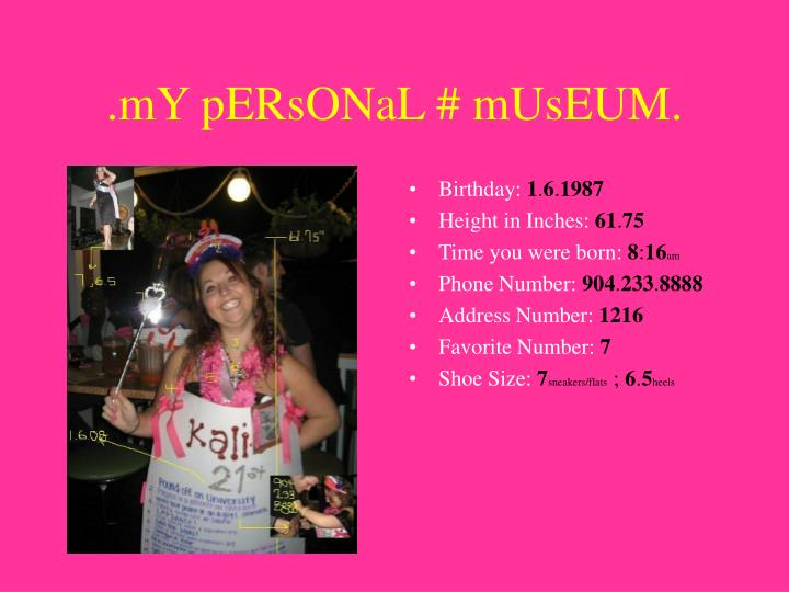.mY pERsONaL # mUsEUM.