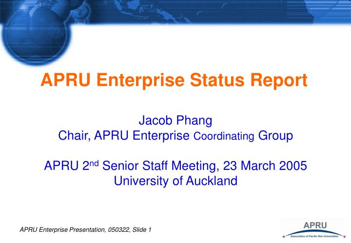 Apru enterprise status report