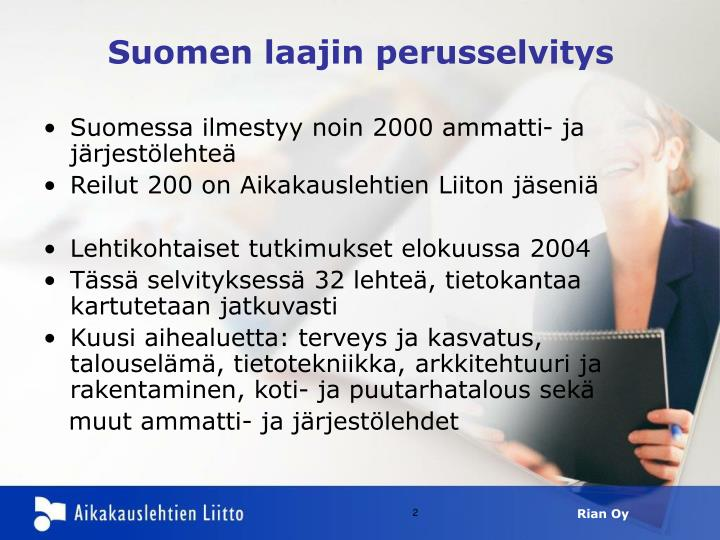 Suomen laajin perusselvitys