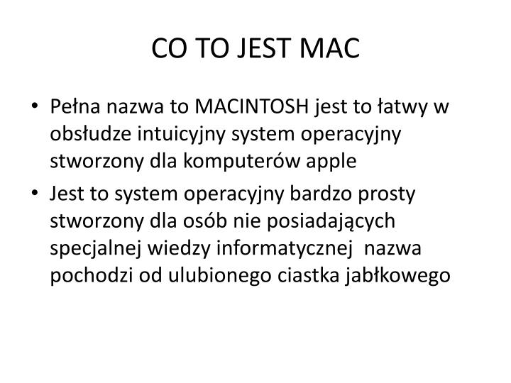 CO TO JEST MAC