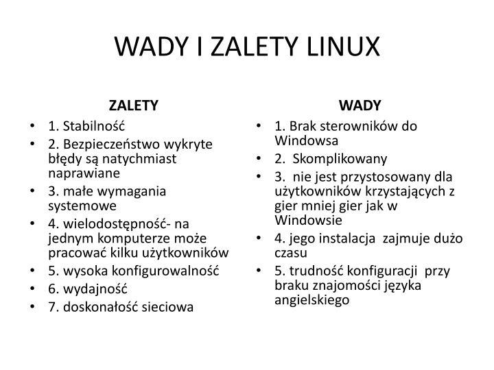 WADY I ZALETY LINUX