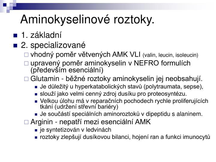 Aminokyselinové roztoky.