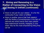 7 giving and renewing is a matter of connecting to the vision and seeing it unfold continued