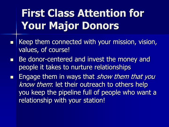 First Class Attention for Your Major Donors
