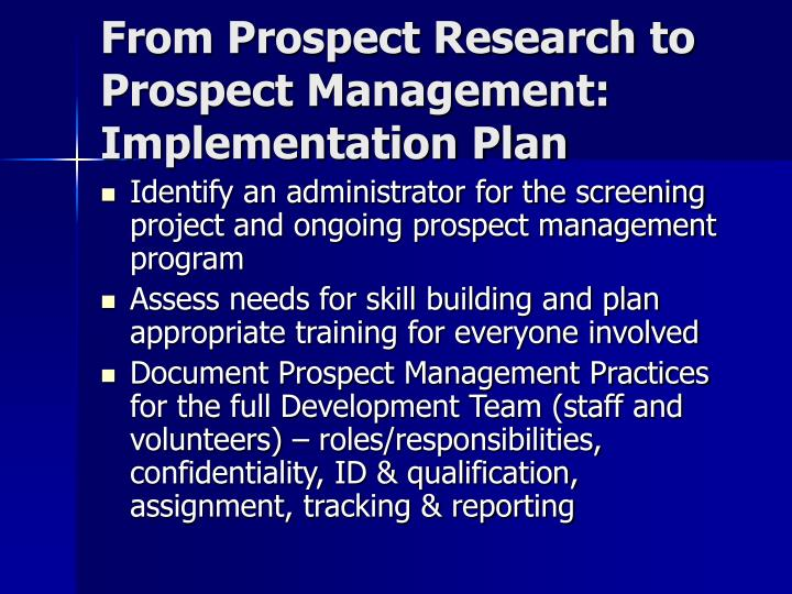 From Prospect Research to Prospect Management: Implementation Plan