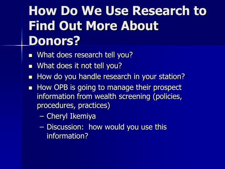 How Do We Use Research to Find Out More About Donors?