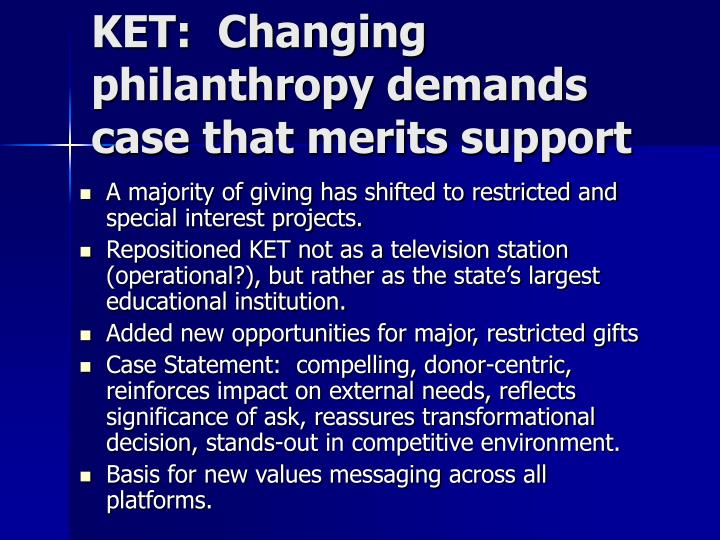 KET:  Changing philanthropy demands case that merits support
