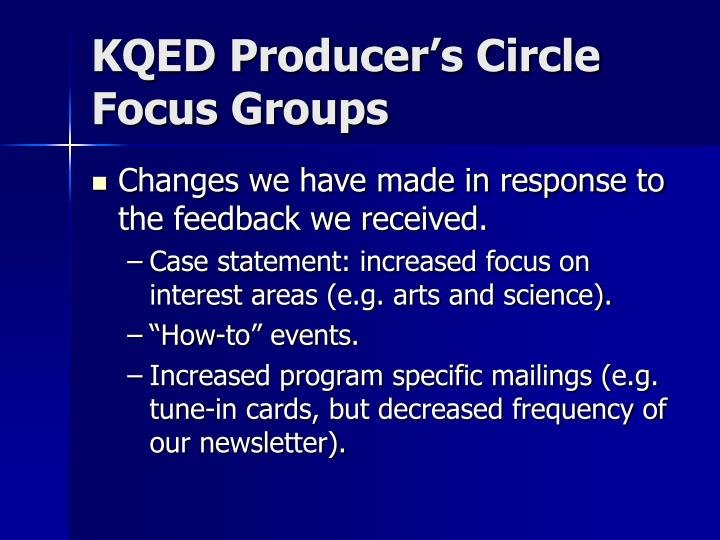 KQED Producer's Circle Focus Groups