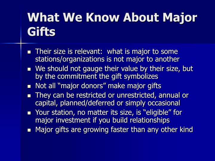 What We Know About Major Gifts