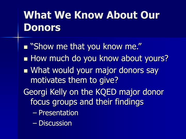 What We Know About Our Donors
