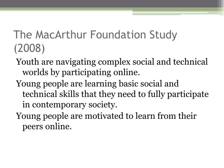 The MacArthur Foundation Study (2008)