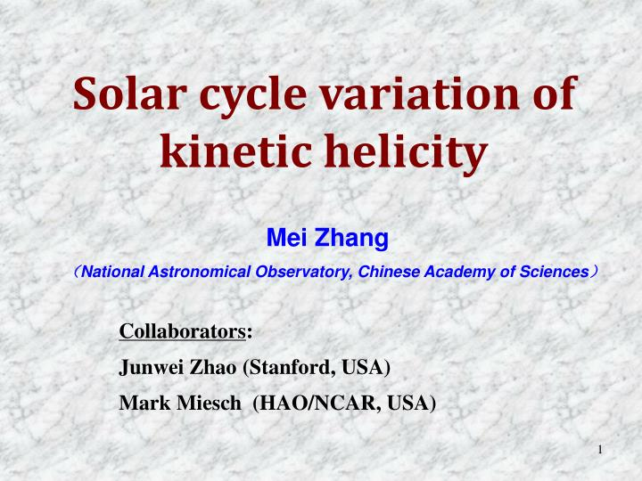 Solar cycle variation of kinetic helicity