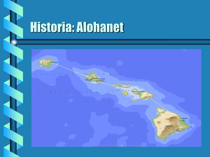 Historia: Alohanet