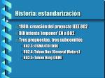 historia estandarizaci n