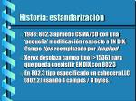 historia estandarizaci n1