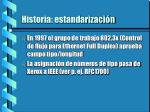 historia estandarizaci n4