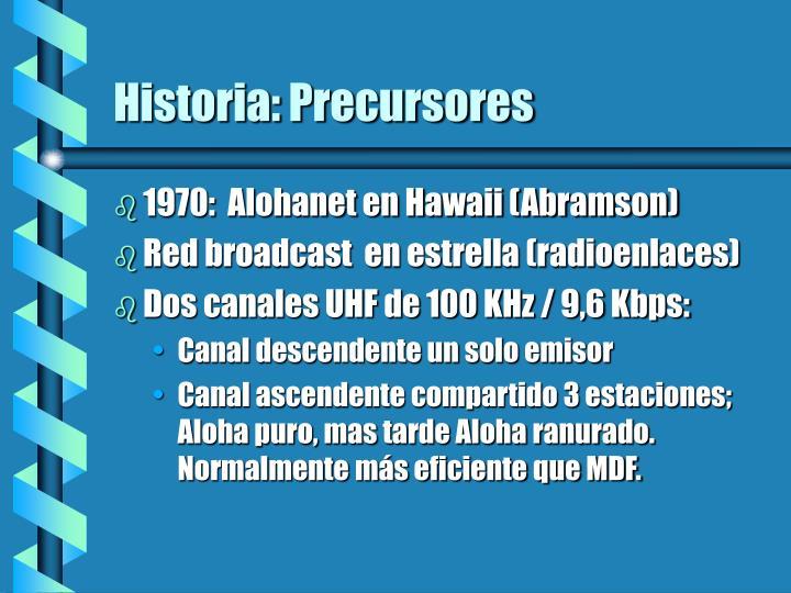 Historia: Precursores