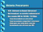 historia precursores