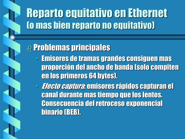 Reparto equitativo en Ethernet