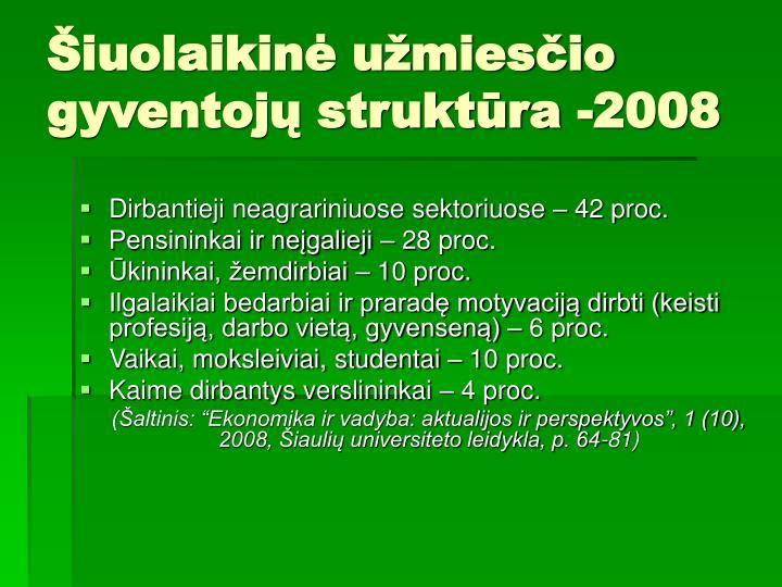 Šiuolaikinė užmiesčio gyventojų struktūra -2008