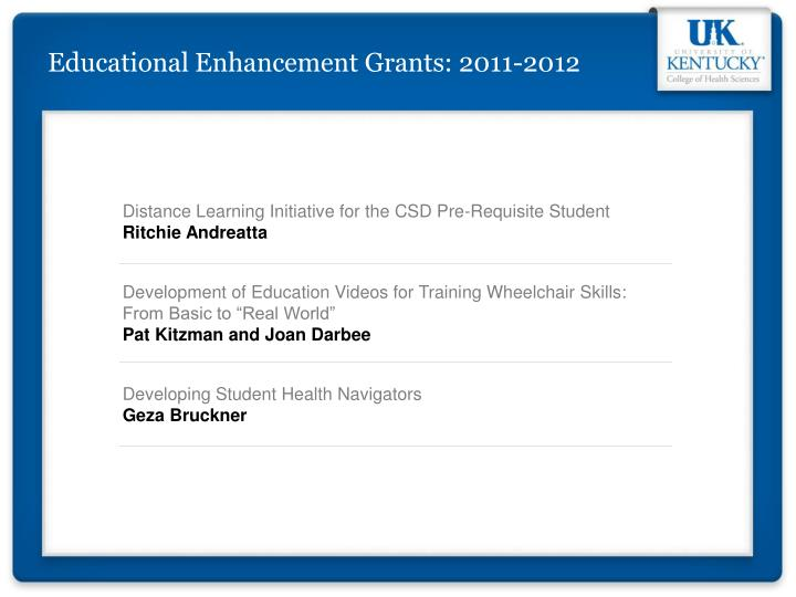 Educational Enhancement Grants: 2011-2012