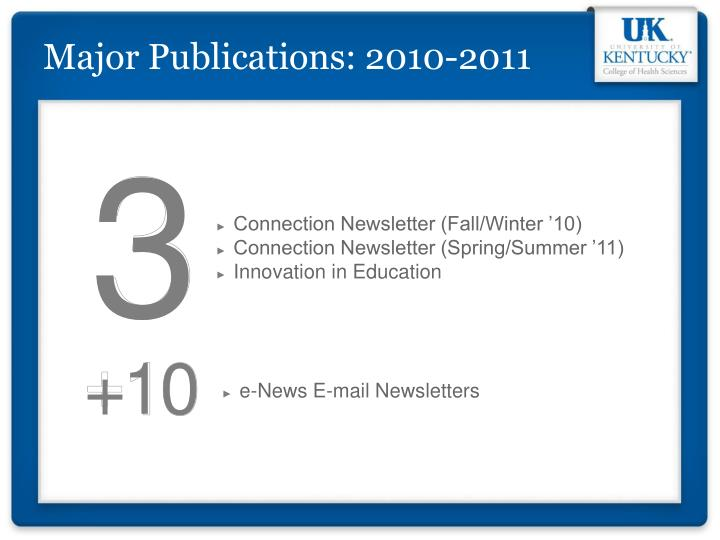 Major Publications: 2010-2011