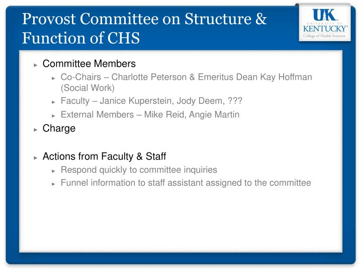 Provost Committee on Structure & Function of CHS