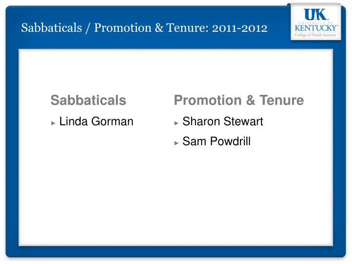 Sabbaticals / Promotion & Tenure: 2011-2012
