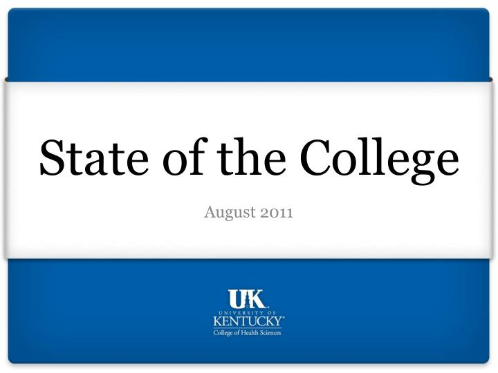 State of the college