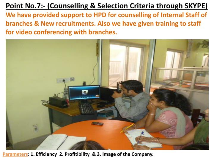 Point No.7:- (Counselling & Selection Criteria through SKYPE)