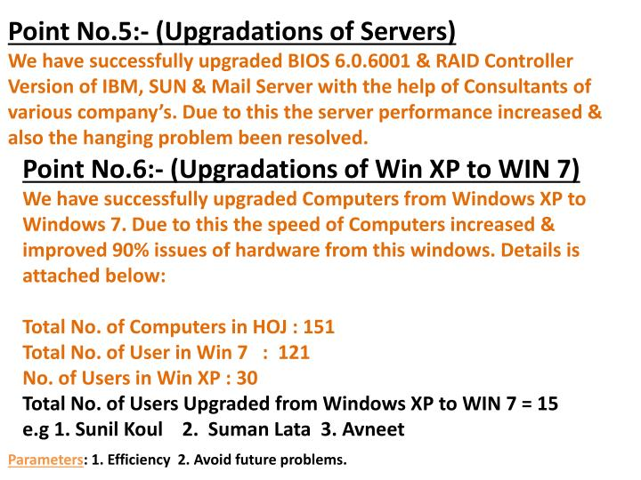 Point No.5:- (Upgradations of Servers)