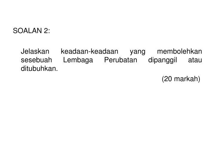 SOALAN 2: