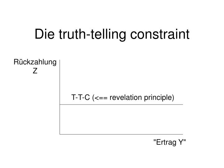 Die truth-telling constraint