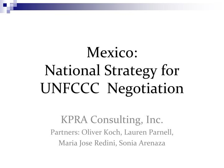 Mexico national strategy for unfccc negotiation