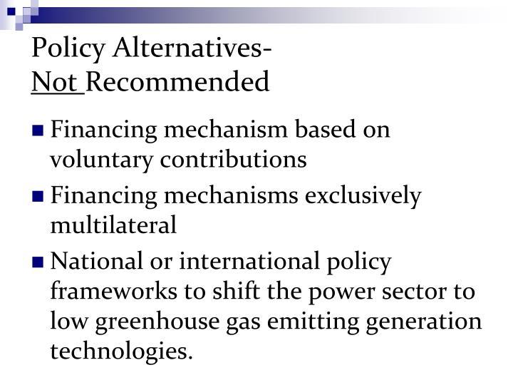 Policy Alternatives-