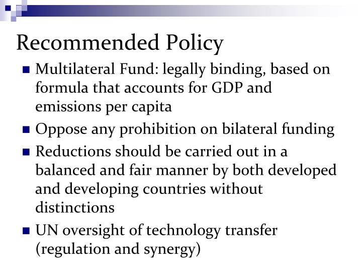 Recommended Policy